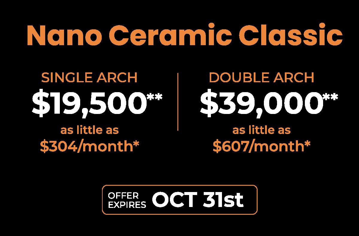 Nano Ceramic Classic Pricing